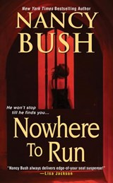 Nowhere to Run | Nancy Bush |