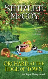 The Orchard at the Edge of Town | Shirlee McCoy |