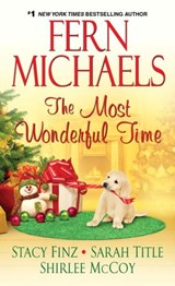 Most Wonderful Time | Stacy Finz ; Shirlee McCoy ; Fern Michaels ; Sarah Title |