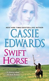 Swift Horse | Cassie Edwards |