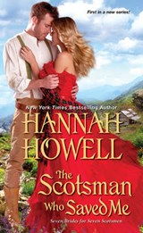 The Scotsman Who Saved Me | Hannah Howell |