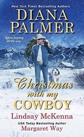 Christmas With My Cowboy | Palmer, Diana ; McKenna, Lindsay ; Way, Margaret |