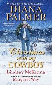 Christmas with My Cowboy | Lindsay McKenna ; Diana Palmer ; Margaret Way |