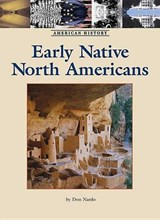 Early Native North Americans | Don Nardo |