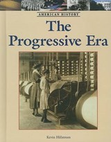 The Progressive Era | Kevin Hillstrom |
