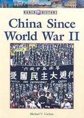 China Since World War II