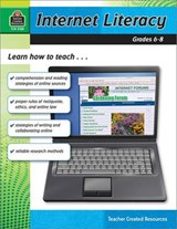 Internet Literacy, Grades 6-8 | Heather Wolpert-Gawron |