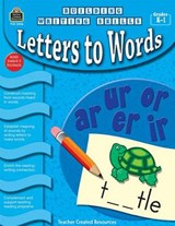 Letters to Words, Grades K-1 | Kathy Crane |