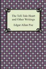 The Tell-Tale Heart and Other Writings | Edgar Allan Poe |