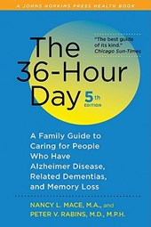 The 36-Hour Day 5e - A Family Guide to Caring for People Who Have Alzheimer Disease, Related Dementias and Memory Loss 5e Large Print Edition | Nancy Mace |