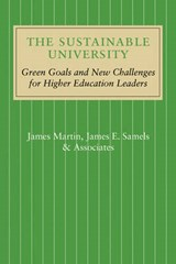The Sustainable University | Martin, James ; Samels, James E. |