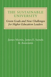 Sustainable University | Martin, James; Samels, James E. |
