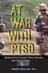 At War with PTSD - Battling Post Traumatic Stress Disorder with Virtual Reality