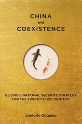 China and Coexistence - Beijing's National Security Strategy for the Twenty-first Century