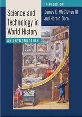 Science and technology in world history | James E. Mcclellan |