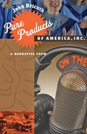 Pure Products of America, Inc. - A Narrative Poem | John Bricuth |