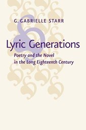 Lyric Generations - Poetry and the Novel in the Long Eighteenth Century