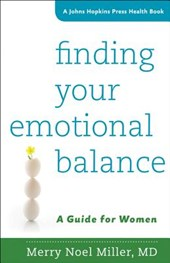 Finding Your Emotional Balance - A Guide for Women