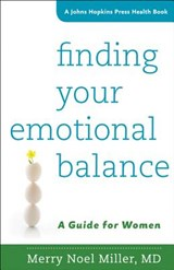 Finding Your Emotional Balance - A Guide for Women | Merry Noel Miller |