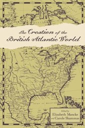 The Creation of the British Atlantic World