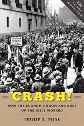Crash! - How the Economic Boom and Bust of the 1920s Worked