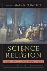 Science and Religion - A Historical Introduction | Gary B. Ferngren |