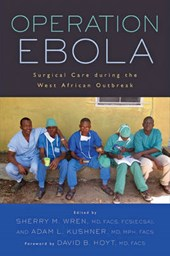 Operation Ebola - Surgical Care during the West African Outbreak