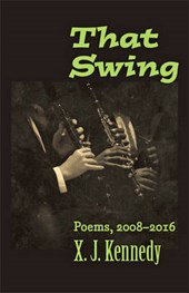 That Swing - Poems, 2008-2016
