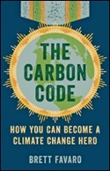 The Carbon Code - How You Can Become a Climate Change Hero | Brett Favaro |