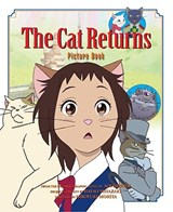 The Cat Returns Picture Book | Aoi Hiiragi |
