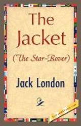 The Jacket (Star-Rover) | Jack London |