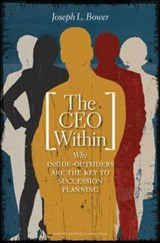 The CEO Within | Joseph L. Bower |