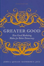 Greater Good | John A. Quelch |