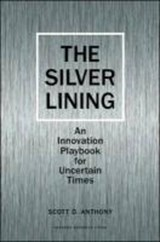 The Silver Lining | Scott D. Anthony |