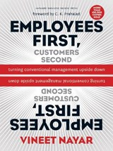 Employees First, Customers Second | Vineet Nayar |