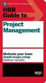 Hbr guide to project management | Harvard Business Review |