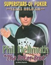 "Phil ""the Poker Brat"" Hellmuth"