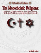 The Monotheistic Religions | Abe M. Cohen |