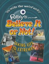 Ripley's Believe It or Not! Taking Life to Extremes