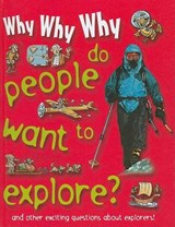 Why Why Why Do People Want to Explore? |  |
