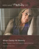When Daddy Hit Mommy | Stewart, Shelia ; Simons, Rae |