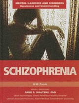 Schizophrenia | Hilary W. Poole |