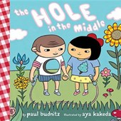The Hole in the Middle | Paul Budnitz |