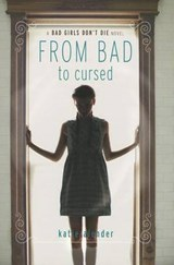 From Bad to Cursed | Katie Alender |