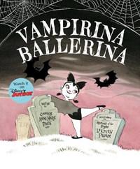 Vampirina Ballerina | Anne Marie Pace |