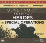 American Heroes In Special Operations | Oliver North |