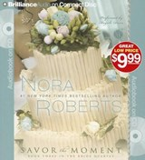 Savor the Moment | Nora Roberts |