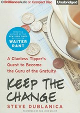 Keep the Change | Steve Dublanica |