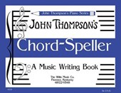 Chord Speller a Music Writing Book/Later Elementary Level