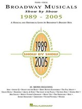 Broadway Musicals Show by Show 1989-2001 | auteur onbekend |